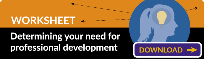 Determining your need for professional development - DOWNLOAD
