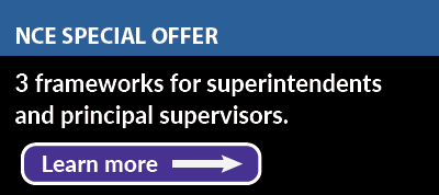 NCE Special Offer: 3 frameworks for superintendents and principal supervisors