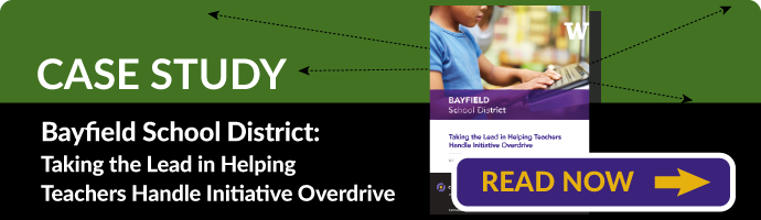 Case Study - Taking the Lead in Helping Teachers Handle Initiative Overdrive