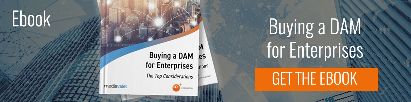 Buying a DAM for Enterprises