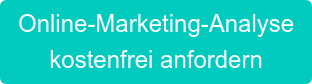 Online-Marketing-Analyse kostenfrei anfordern