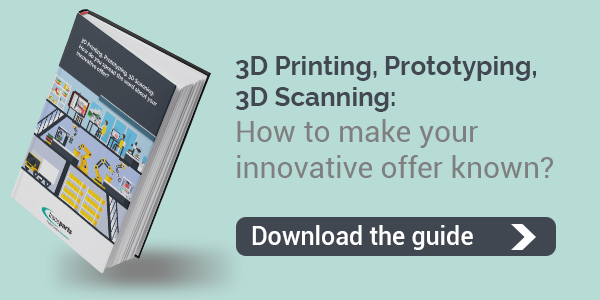 3D Printing, Prototyping, 3D Scanning: How to make your innovative offer known? Download the guide
