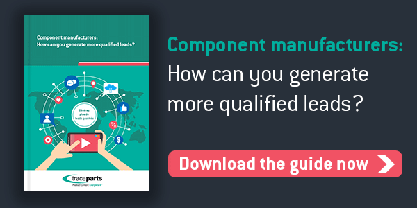 Component manufacturers: How can you generate more qualified leads? Download the guide now!