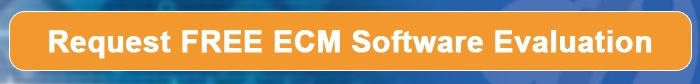 Request FREE ECM Software Evaluation