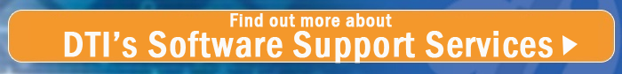 Find Out More About DTI's Software Support Services