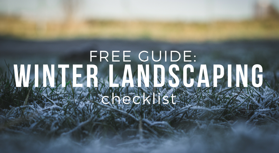 Winter Landscaping Checklist