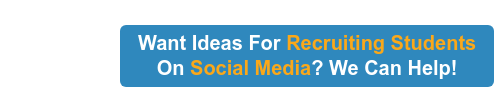 Want Ideas For Recruiting Students On Social Media? We Can Help!