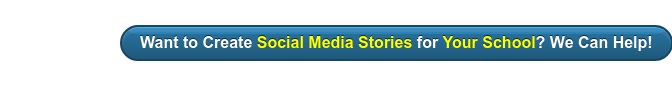 Want to Create Social Media Stories for Your School? We Can Help!