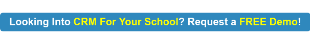 Looking Into CRM For Your School? Request a FREE Demo!
