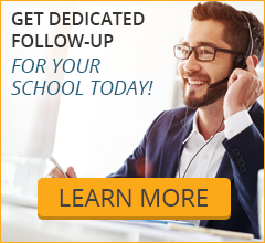 Get Dedicated Follow-Up for Your School Today!