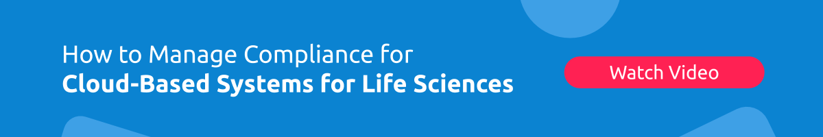 Recorded Webinar with Bio-IT World: How to manage compliance for Cloud-Based Life Sciences Systems