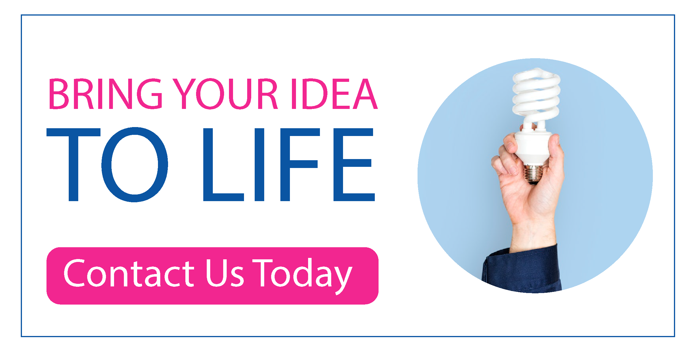 Bring your idea to life lightbulb button blue hand
