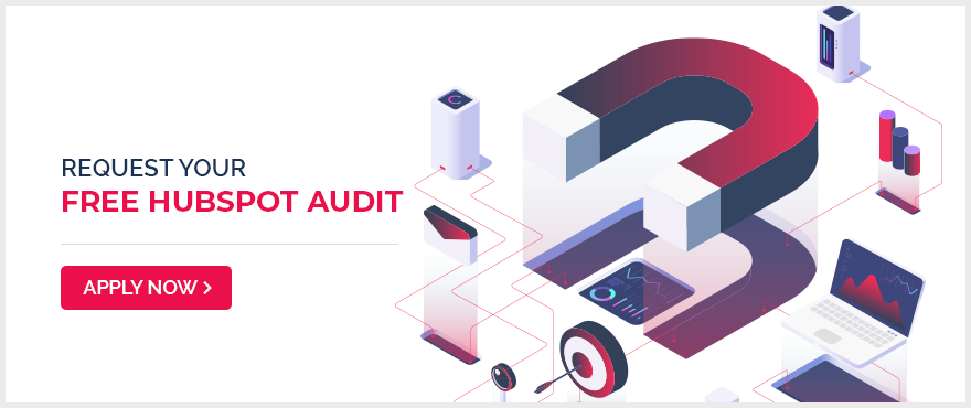 Request your free HubSpot Audit - Apply now!