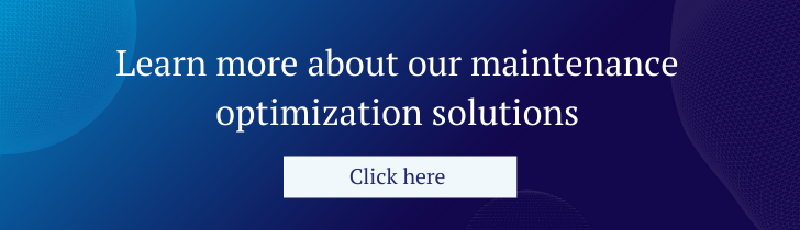 Learn more about our maintenance optimization solutions