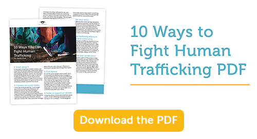 10 Ways to Fight Human Trafficking