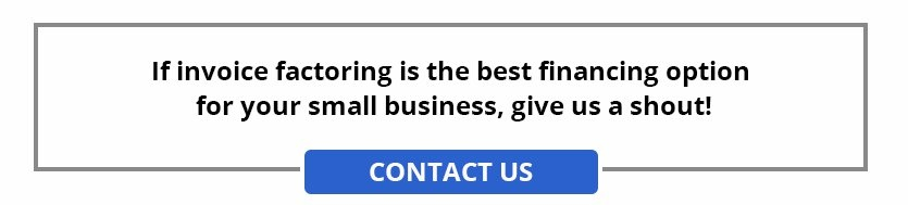 Contact us for invoice factoring for your small business