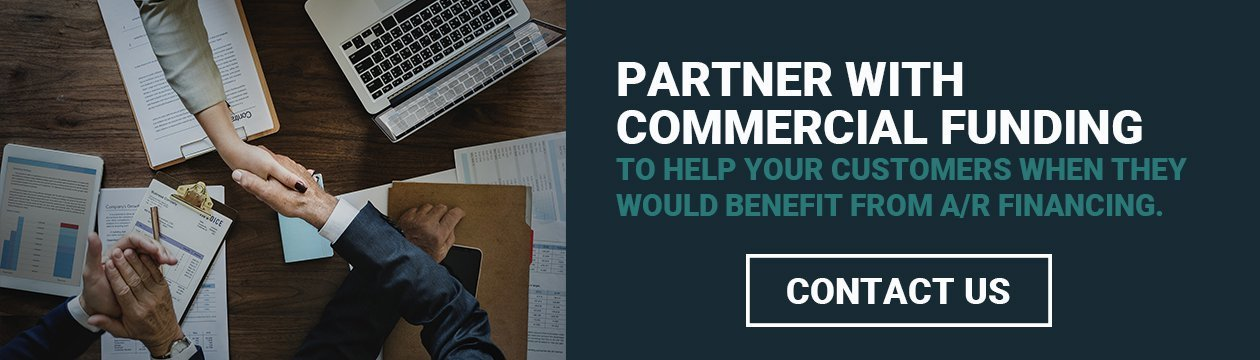 Partner with Commercial Funding to offer AR financing