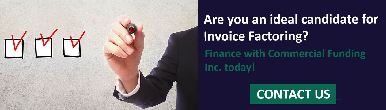 Are you an Ideal Candidate for Invoice Factoring?
