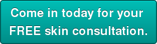 Come in today for your  FREE skin consultation.