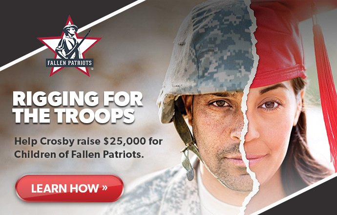 Rigging for the Troops — help Crosby raise $25,000 for Children of Fallen Patriots