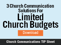 Limited Church Budget Communication Solutions