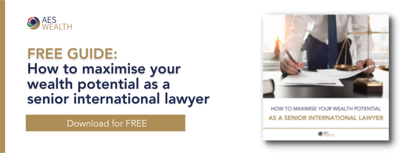 How to maximise your wealth potential as a senior internationa lawyer