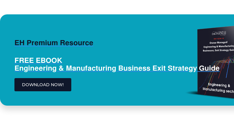 EH Premium Resource  FREE EBOOK Engineering & Manufacturing Business Exit Strategy Guide DOWNLOAD NOW!