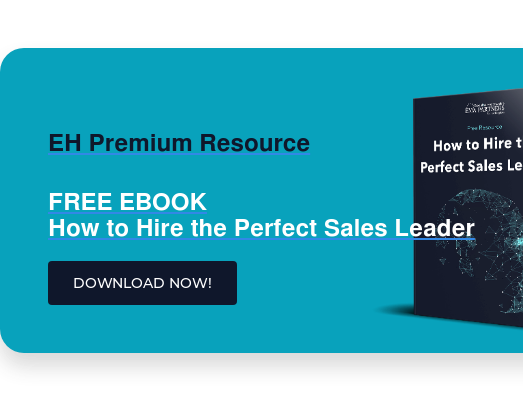 EH Premium Resource  FREE EBOOK How to Hire the Perfect Sales Leader DOWNLOAD NOW!