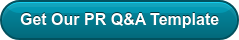 Get Our PR Q&A Template
