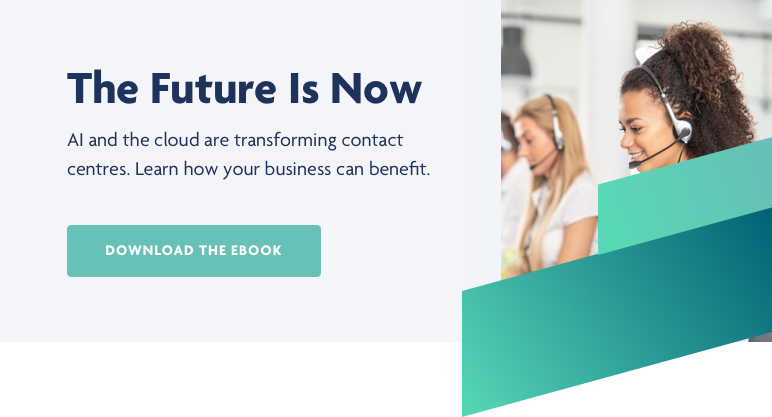 Futureproof your contact centre