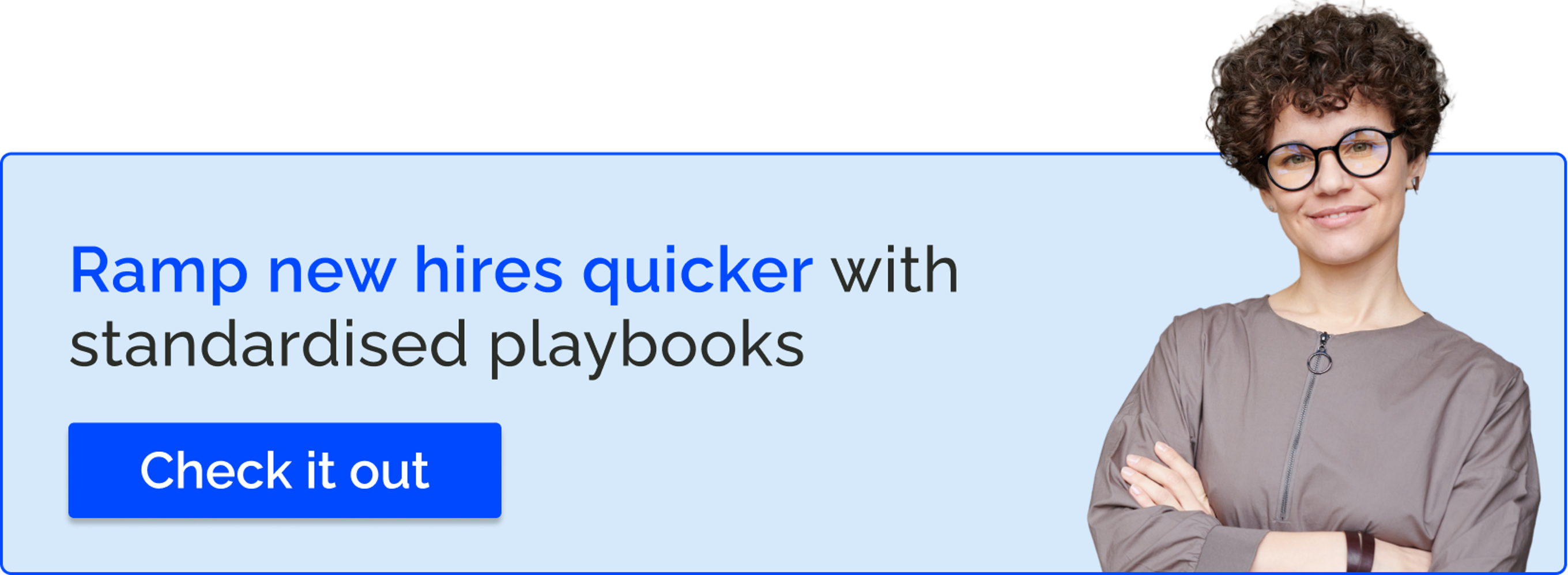 Standardized playbooks- increase your close rates