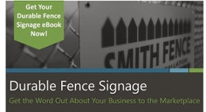 Get the word out about your business with durable fence signage - learn more in this ebook from McLoone