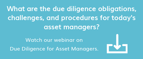 View our Due Diligence for Asset Managers Webinar