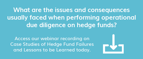 Access our webinar recording on Hedge Fund Operational Due Diligence