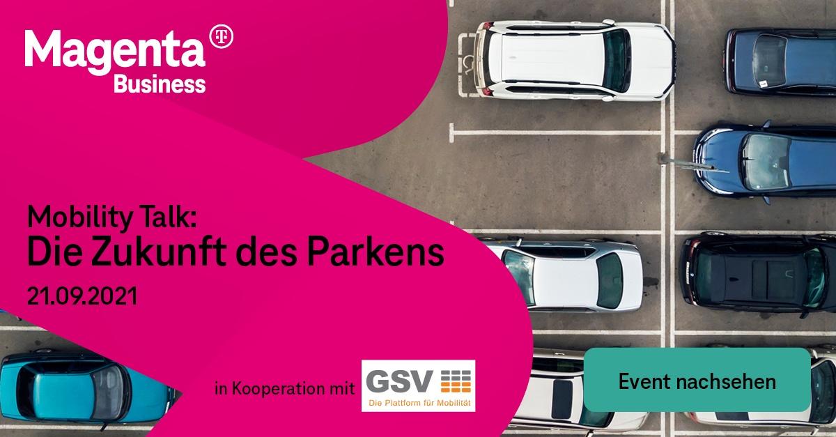 Mobility Talk: Die Zukunft des Parkens - Event hier nachsehen