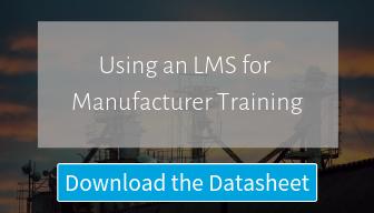LMS for Manufacturer Training