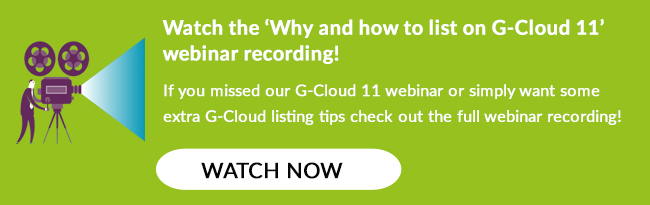 Watch the 'Why and how to list on G-Cloud 11' webinar recording