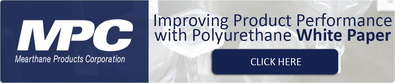 Improving Product Performance with Polyurethane White Paper