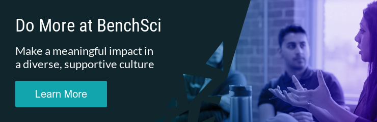 Do More at BenchSci Make a meaningful impact in a diverse, supportive culture Learn More
