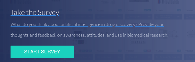 Take the Survey What do you think about artificial intelligence in drug  discovery? Provide your thoughts and feedback on awareness, attitudes, and use  in biomedical research. Start Survey