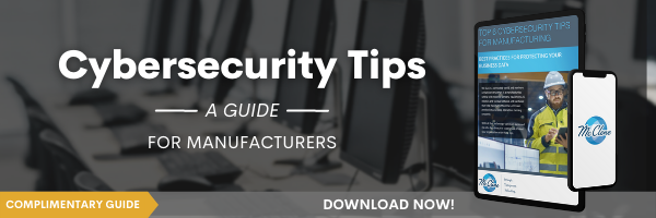 Cybersecurity Tips: Best Practices for Manufacturers