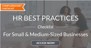 HR Best Practices for Small & Medium Businesses