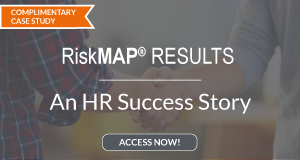 RiskMAP RESULTS: An HR Success Story