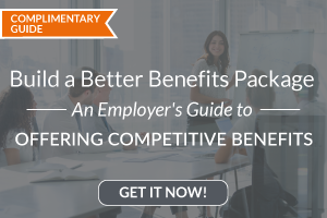 Build a Better Benefits Package: An Employer's Guide to Offering Competitive Benefits