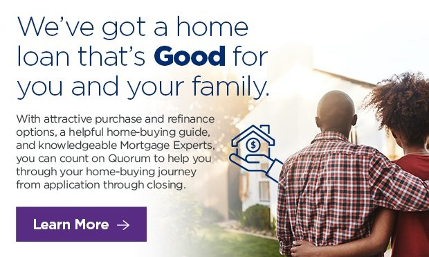 We've got a home loan that's GOOD for you and your family. Click here to learn more.