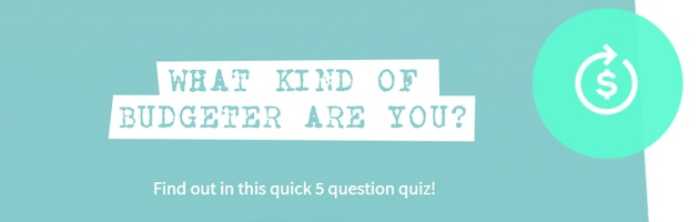 What Kind of Budgeter Are You? Take the Quiz!