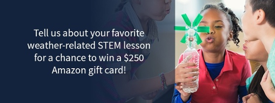Click here to enter your weather-based STEM lesson and win