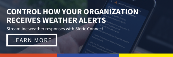 Click here to learn more about how to streamline weather responses with Sferic Connect