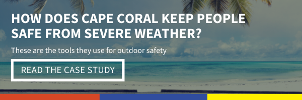 Click here to read the Cape Coral case study and see how they use our weather safety solutions