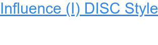 Ifluence (I) DISC Style